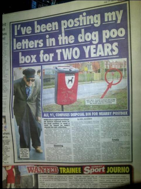 I've been posting my letters in the dog poo box for 2 years