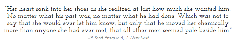 - F. Scott Fitzgerald, A New Leaf